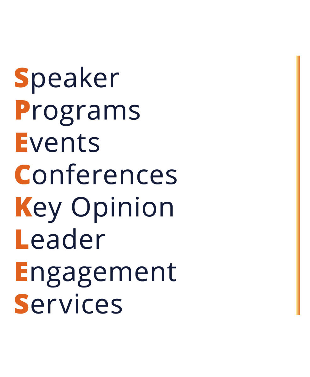 S.P.E.C.K.L.E.S. stands for Speaker, Programs, Events, Conferences, Key Opinion, Leader, Engagement Services